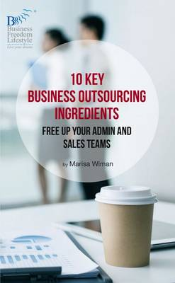 10 Key Business Outsourcing Ingredients