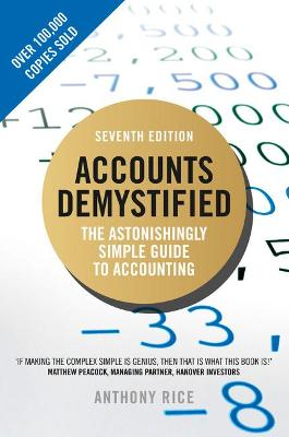 Accounts Demystified: The Astonishingly Simple Guide To