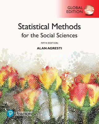 Statistical Methods for the Social Sciences, Global Edition