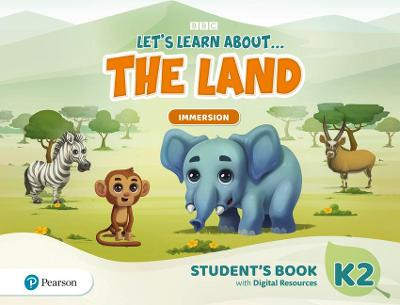 Let's Learn About the Land K2 Immersion Student's Book and PIN Code pack