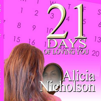 21 Days of Loving YOU!