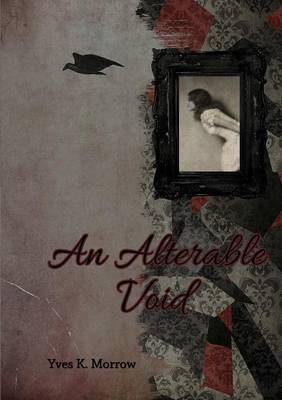 An Alterable Void