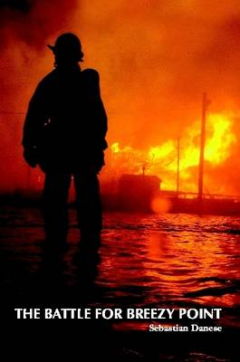 The Battle for Breezy Point