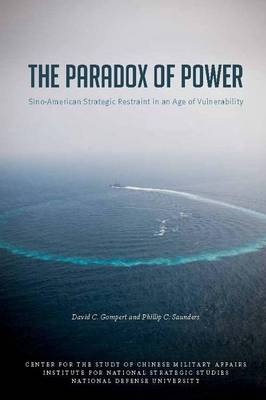 The Paradox of Power: Sino-American Strategic Restraint in an Age of Vulnerability