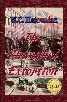 The Shanghai Extortion