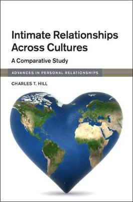 Advances in Personal Relationships: Intimate Relationships across Cultures: A Comparative Study