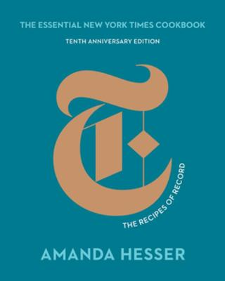The Essential New York Times Cookbook: The Recipes of Record