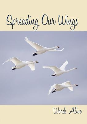 Spreading Our Wings, Anthology Two