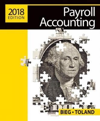 Payroll Accounting 2018 (with CengageNOWv2, 1 term Printed Access Card)