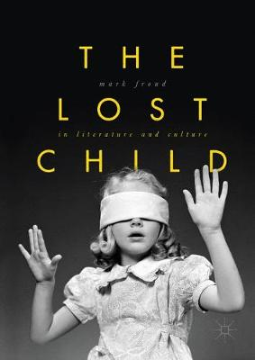 The Lost Child in Literature and Culture