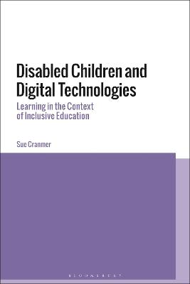 Disabled Children and Digital Technologies