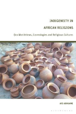 Indigeneity in African Religions: Oza Worldviews, Cosmologies and Religious Cultures