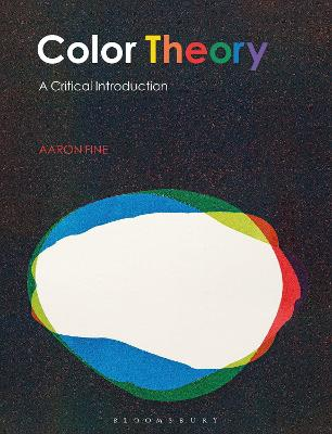 Color Theory: A Critical Introduction