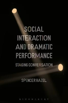Social Interaction and Dramatic Performance: Staging Conversation