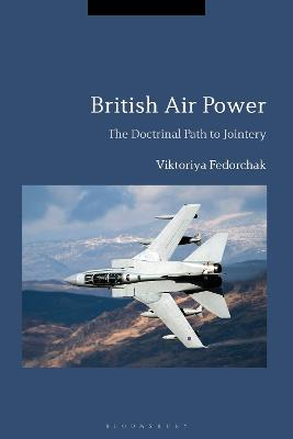 British Air Power: The Doctrinal Path to Jointery