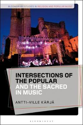 Intersections of the Popular and the Sacred in Music