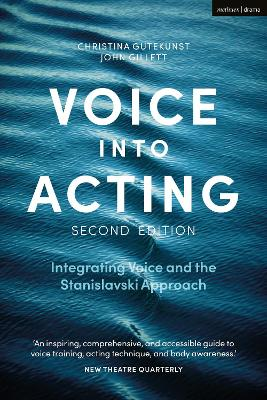 Voice into Acting: Integrating Voice and the Stanislavski Approach