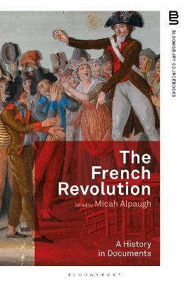 The French Revolution: A History in Documents