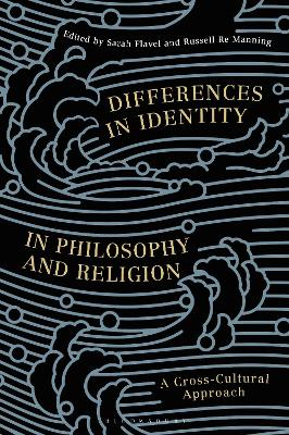 Differences in Identity in Philosophy and Religion: A Cross-Cultural Approach
