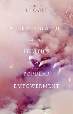 Auguste Blanqui and the Politics of Popular Empowerment