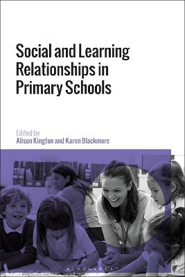 Social and Learning Relationships in Primary Schools