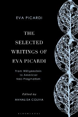 The Selected Writings of Eva Picardi: From Wittgenstein to Neo-American Pragmatism