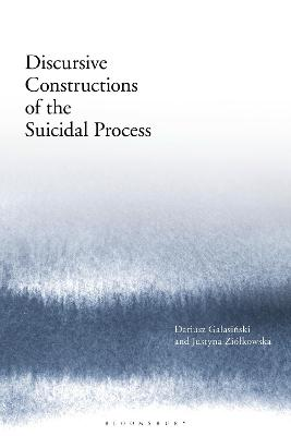 Discursive Constructions of the Suicidal Process