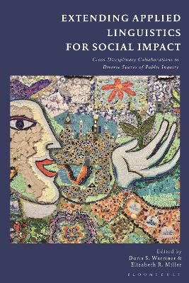 Extending Applied Linguistics for Social Impact: Collaborations in Diverse Spaces of Public Inquiry