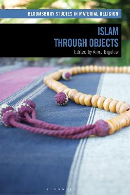 Islam through Objects