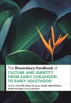 The Bloomsbury Handbook of Culture and Identity from Early Childhood to Early Adulthood: Perceptions and Implications