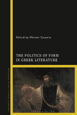 The Politics of Form in Greek Literature