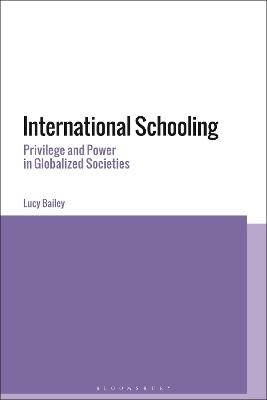 International Schooling: Opportunities and Inequalities in a Globalised Society