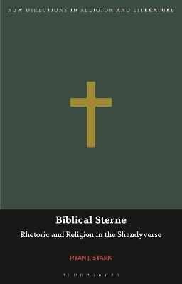 Biblical Sterne: Rhetoric and Religion in the Shandyverse