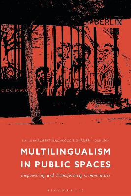 Multilingualism in the Public Space: Empowering and Transforming Communities