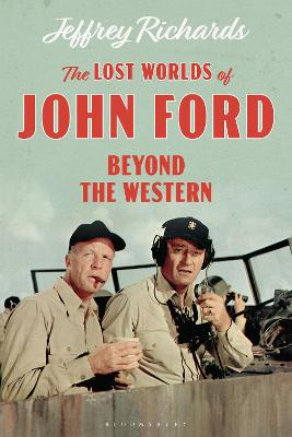 The Lost Worlds of John Ford: Beyond the Western