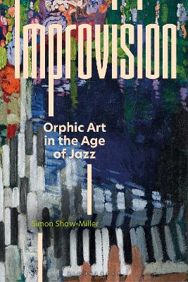 Improvision: Orphic Art in the Age of Jazz