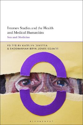 Intersex Studies and the Health and Medical Humanities: Sex and Medicine