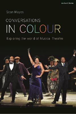 Conversations in Color: Exploring the World of Musical Theatre