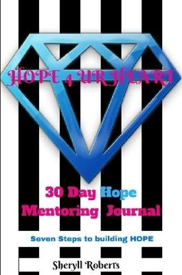 Seven Steps to Building Hope Journal
