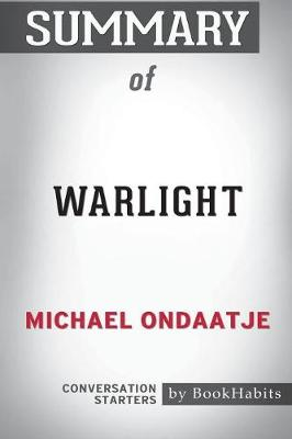 Summary of Warlight by Michael Ondaatje: Conversation Starters