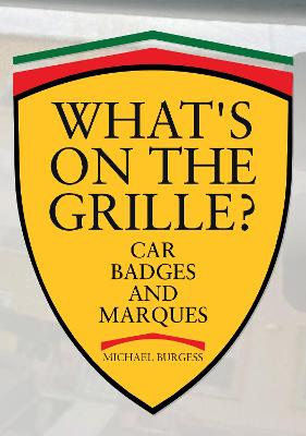 What's on the Grille?: Car Badges and Marques
