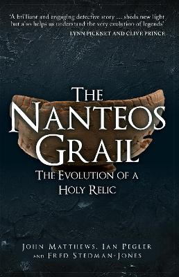 The Nanteos Grail: The Evolution of a Holy Relic