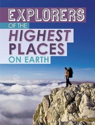 Explorers of the Highest Places on Earth