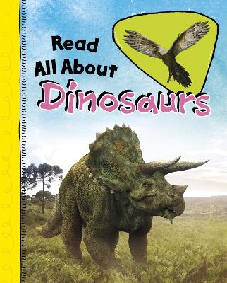 Read All About Dinosaurs