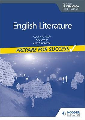 Prepare for Success: English Literature for the IB Diploma
