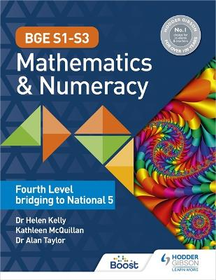 BGE S1-S3 Mathematics & Numeracy: Fourth Level bridging to National 5