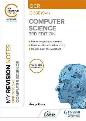 My Revision Notes: OCR GCSE Computer Science, Third Edition