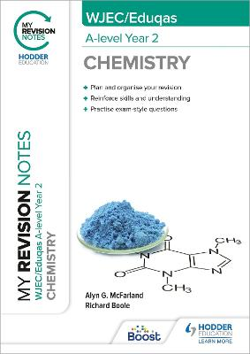My Revision Notes: WJEC/Eduqas A-Level Year 2 Chemistry