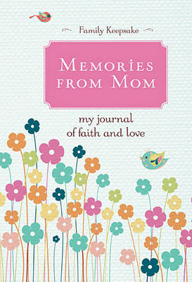 Memories from Mom