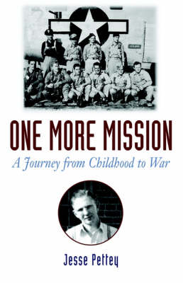 One More Mission: A Journey from Childhood to War